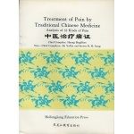 Treatment of Pain by Traditional Chinese Medicine
